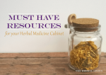 Must have resources for your herbal medicine cabinet - The Herbal Spoon